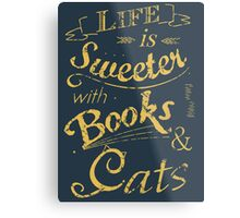 life is sweeter with books & cats #2 Metal Print