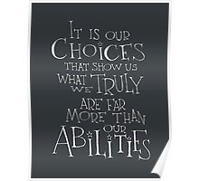 It is our choices Poster