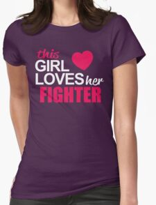 This Girl Loves Her FIGHTER T-Shirt