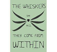 The Whiskers: They Come from Within Photographic Print