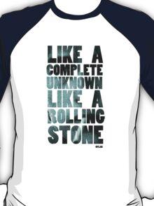 Like a Rolling Stone T shirt T-Shirt