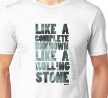 Like a Rolling Stone T shirt Unisex T-Shirt