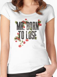 Mr. Born to Lose Women's Fitted Scoop T-Shirt