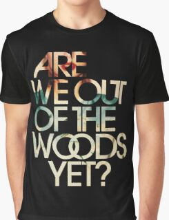 Are We Out Graphic T-Shirt