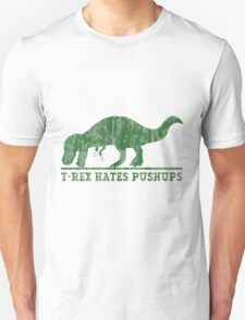 T-Rex Hates Pushup T-Shirt Unisex T-Shirt