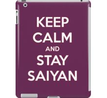 Keep Calm, Stay Saiyan iPad Case/Skin