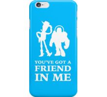 Toy Story Woody and Buzz Lightyear You've Got A Friend In Me iPhone Case/Skin