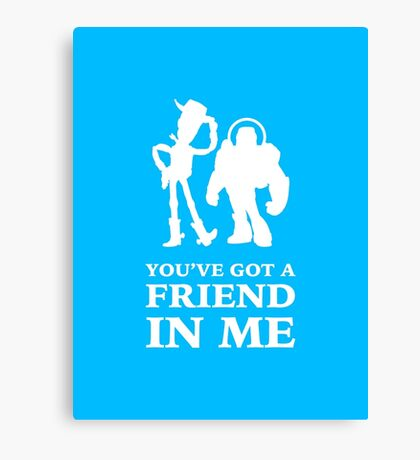 Toy Story Woody and Buzz Lightyear You've Got A Friend In Me Canvas Print
