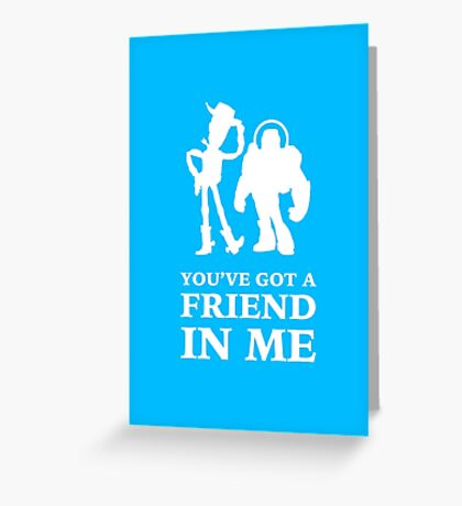 Toy Story Woody and Buzz Lightyear You've Got A Friend In Me Greeting Card