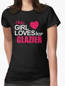 This Girl Loves Her GLAZIER T-Shirt