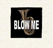 Blow me Hoodie
