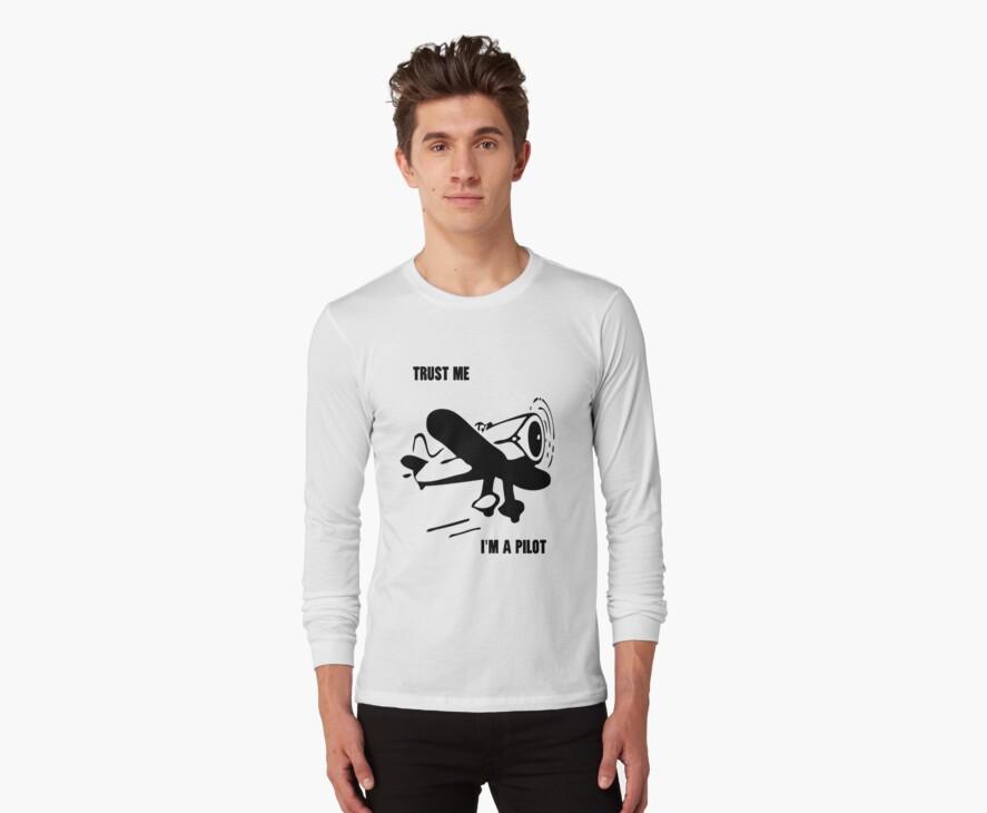 Trust me - I'm a pilot by designerjenb
