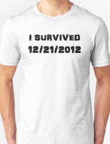 I Survived December 21st 2012 - USA version T-Shirt