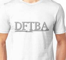 DFTBA (Grey) Unisex T-Shirt