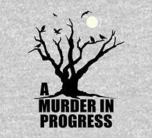 A Murder in Progress Unisex T-Shirt