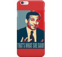 That's what she said! iPhone Case/Skin
