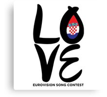 LOVE Eurovision [Croatia] Canvas Print
