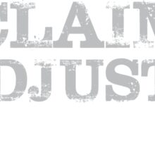 Smart Good Looking Claims Adjuster Sticker