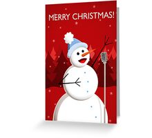Happy Singing Snowman Christmas  Greeting Card