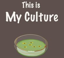 This is my culture by HereticWear