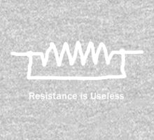 Resistance is Useless - T Shirt Kids Clothes