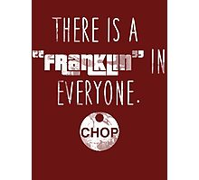 Franklin in Everyone (White) Photographic Print