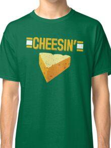 Cheesin' Classic T-Shirt