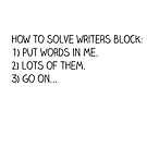 How to solve Writers Block by Booky1312