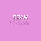 TEAM GLINDA! by TheMoultonator