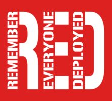 RED - Remember Everyone Deployed by pixhunter