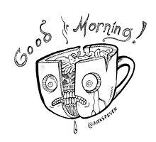 Good Morning Coffee by Aleks Shcherbakov