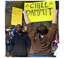 Chill Dammit, Rally to Restore Sanity Poster