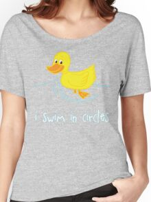 I Swim In Circles Women's Relaxed Fit T-Shirt
