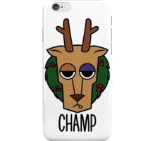 Champ iPhone Case/Skin