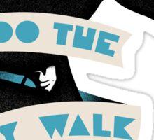 Silly walk Sticker