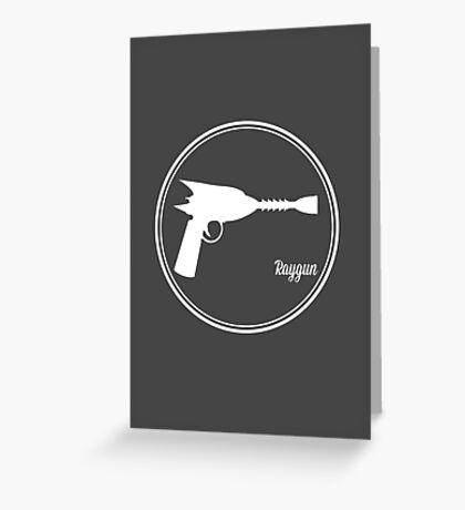 Raygun! Greeting Card