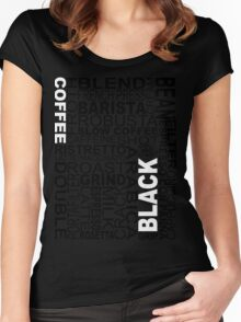 Black coffee...WORD!! Women's Fitted Scoop T-Shirt