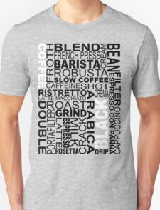 Black coffee...WORD!! T-Shirt