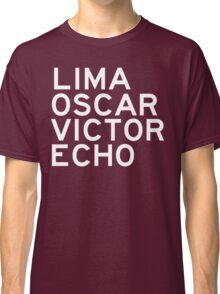 LOVE: Lima Oscar Victor Echo Classic T-Shirt