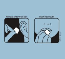 Remove cotton from ears; insert into mouth by sober-tees