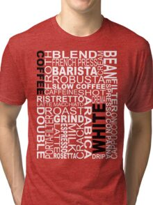White coffee...WORD!! Tri-blend T-Shirt