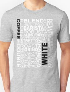 White coffee...WORD!! T-Shirt