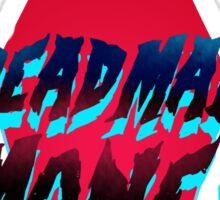 Dead Man Money Logo Sticker