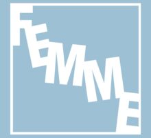 Femme (woman) by 20thCenturyBoy