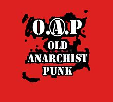 O.A.P - OLD ANARCHIST PUNK T-Shirt