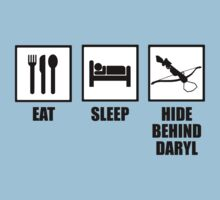 Eat, Sleep, Hide Behind Daryl by ScottW93