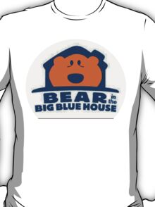 Bear in the Big Blue house T-Shirt