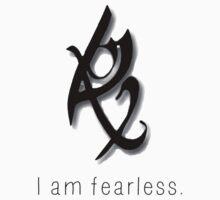 I am FEARLESS by AlaJonea