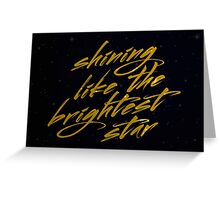 Shining Like The Brightest Star #2 Greeting Card