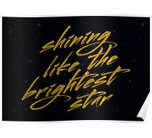 Shining Like The Brightest Star #2 Poster